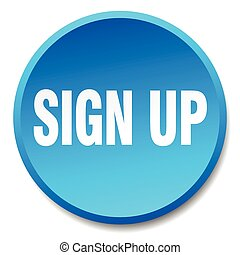 sign up blue round flat isolated push button