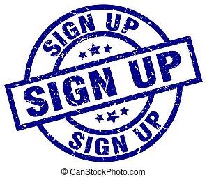 sign up blue round grunge stamp