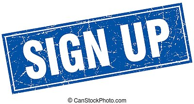 sign up blue square grunge stamp on white