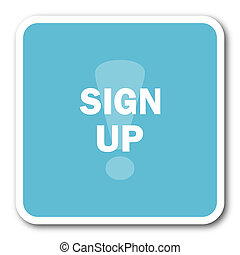 sign up blue square internet flat design icon