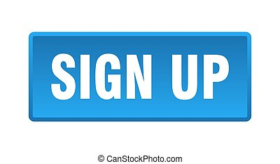 sign up button. sign up square blue push button