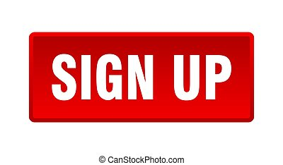 sign up button. sign up square red push button