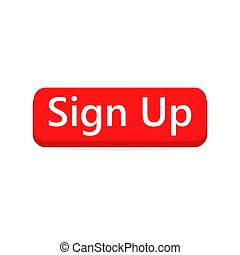 Sign Up button. Vector illustration.