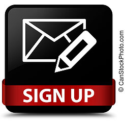 Sign up (edit mail icon) black square button red ribbon in middle
