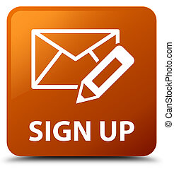 Sign up (edit mail icon) brown square button