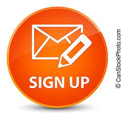 Sign up (edit mail icon) elegant orange round button