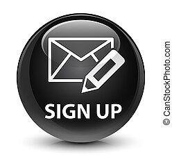 Sign up (edit mail icon) glassy black round button