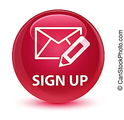 Sign up (edit mail icon) glassy pink round button