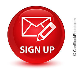 Sign up (edit mail icon) glassy red round button