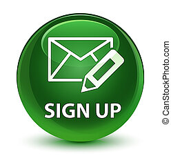 Sign up (edit mail icon) glassy soft green round button