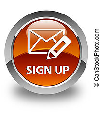 Sign up (edit mail icon) glossy brown round button