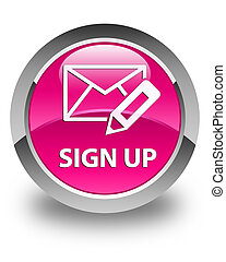 Sign up (edit mail icon) glossy pink round button