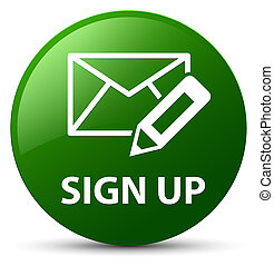 Sign up (edit mail icon) green round button