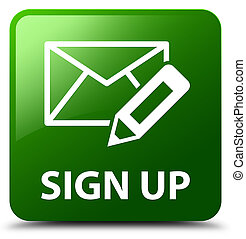 Sign up (edit mail icon) green square button