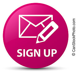 Sign up (edit mail icon) pink round button