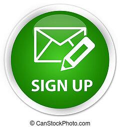 Sign up (edit mail icon) premium green round button