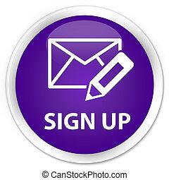 Sign up (edit mail icon) premium purple round button