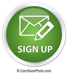 Sign up (edit mail icon) premium soft green round button