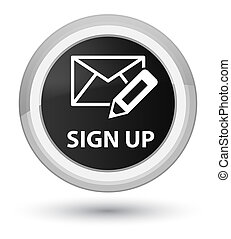 Sign up (edit mail icon) prime black round button