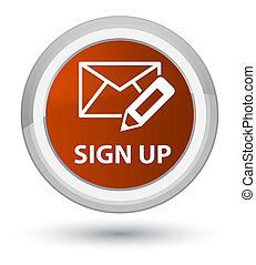 Sign up (edit mail icon) prime brown round button
