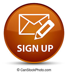 Sign up (edit mail icon) special brown round button