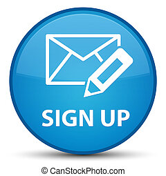 Sign up (edit mail icon) special cyan blue round button