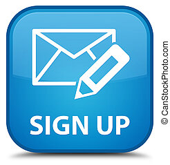 Sign up (edit mail icon) special cyan blue square button