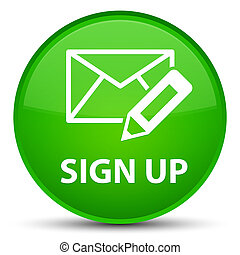 Sign up (edit mail icon) special green round button
