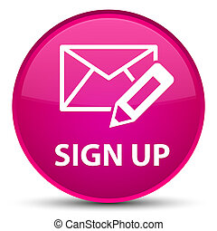 Sign up (edit mail icon) special pink round button