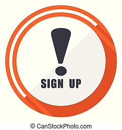 Sign up flat design orange round vector icon in eps 10