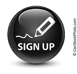 Sign up glassy black round button