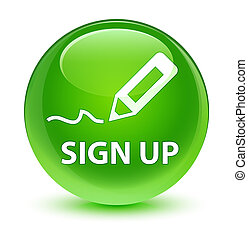 Sign up glassy green round button