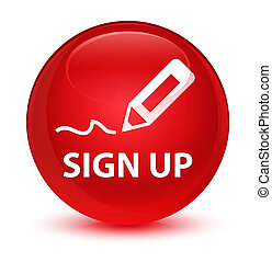 Sign up glassy red round button