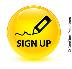 Sign up glassy yellow round button