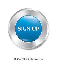 Sign up glossy blue button. Round sticker.