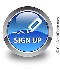 Sign up glossy blue round button