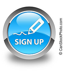 Sign up glossy cyan blue round button