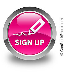 Sign up glossy pink round button