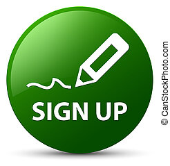Sign up green round button