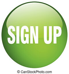 sign up green round gel isolated push button
