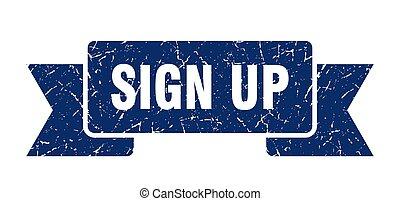 sign up grunge ribbon. sign up sign. sign up banner