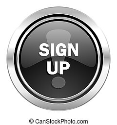 sign up icon, black chrome button