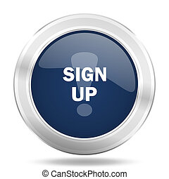 sign up icon, dark blue round metallic internet button, web and mobile app illustration