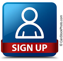 Sign up (member icon) blue square button red ribbon in middle
