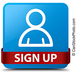 Sign up (member icon) cyan blue square button red ribbon in middle