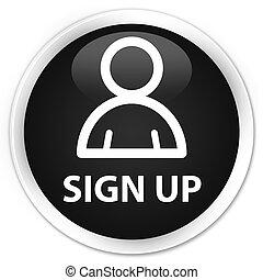 Sign up (member icon) premium black round button