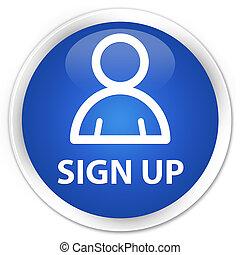 Sign up (member icon) premium blue round button