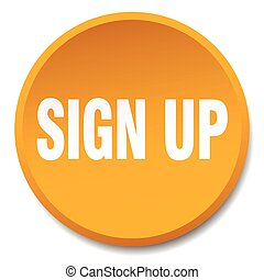 sign up orange round flat isolated push button