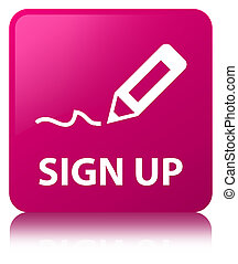Sign up pink square button