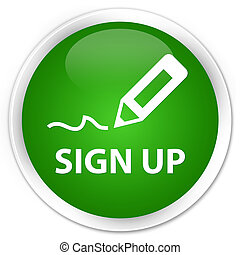 Sign up premium green round button